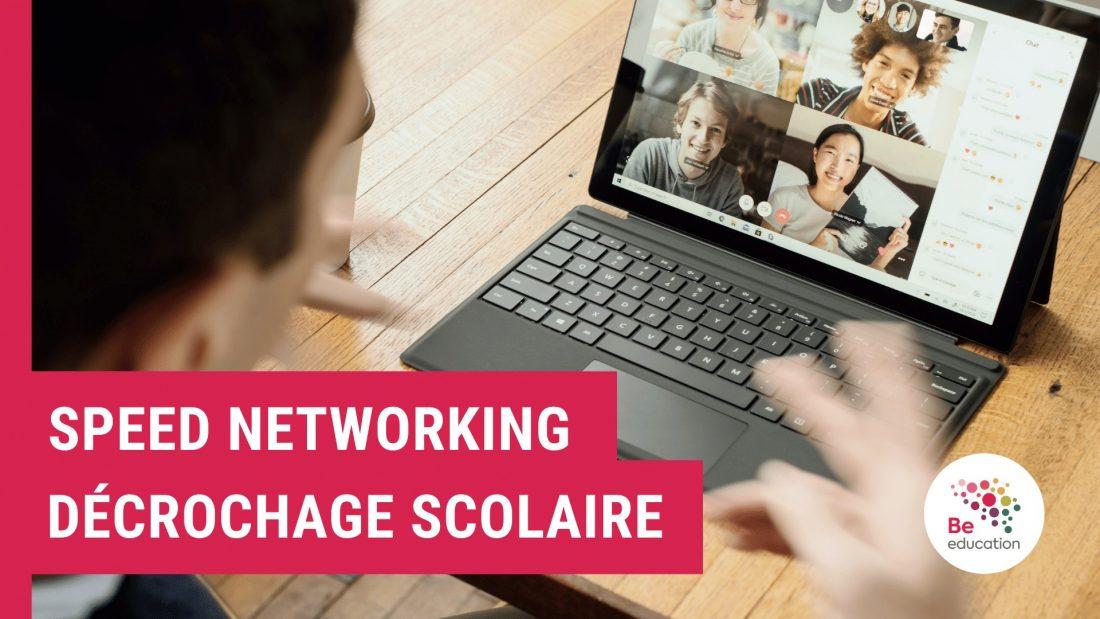 """SCHOLA ULB PARTENAIRE DU """"SPEED NETWORKING : PRÉVENIR LE DÉCROCHAGE SCOLAIRE"""" DE BE EDUCATION !"""